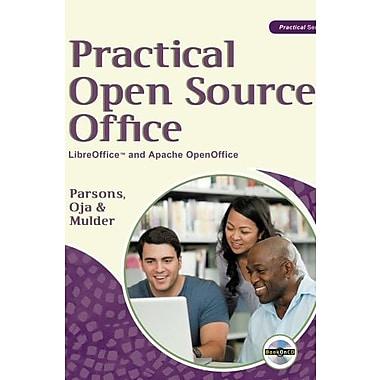 Practical Open Source Office: LibreOffice(TM) and Apache OpenOffice (Practical (Course Technology)), Used Book, (9781133599548)