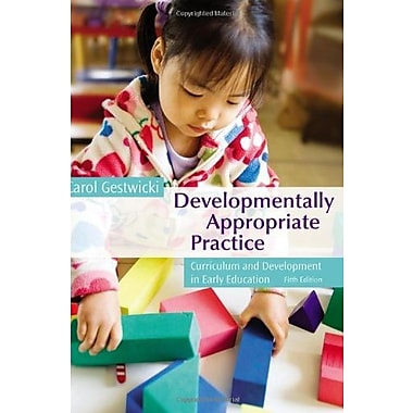 Developmentally Appropriate Practice: Curriculum and Development in Early Education, Used Book, (9781133602774)