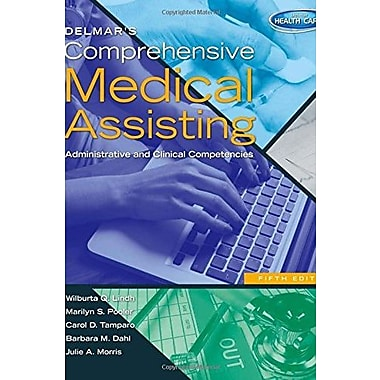 Delmar's Comprehensive Medical Assisting: Administrative and Clinical Competencies, New Book, (9781133602866)