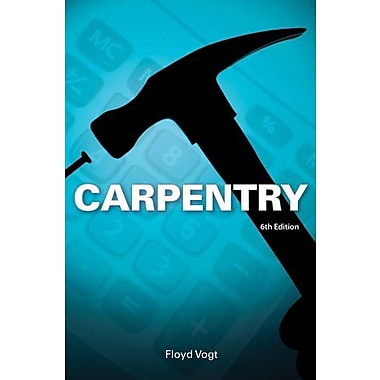 Carpentry (Publisher: Cengage Learning)