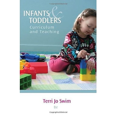 Infants and Toddlers: Curriculum and Teaching, New Book, (9781133607878)