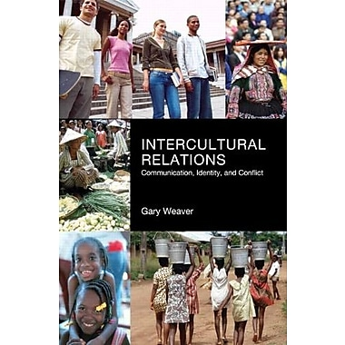 Intercultural Relations: Communication, Identy and Conflict, Used Book, (9781256092858)