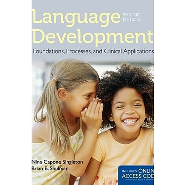 Language Development: Foundations, Processes, And Clinical Applications, New Book, (9781284022070)