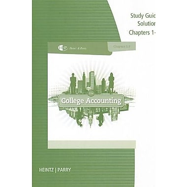Study Guide Solutions, Chapters 1-9 for Heintz/Parry's College Accounting, 21st, New Book, (9781285059389)