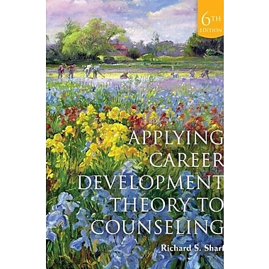 Applying Career Development Theory to Counseling, Used Book, (9781285075440)
