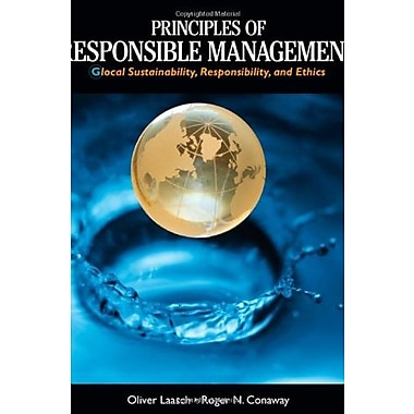 Principles of Responsible Management: Glocal Sustainability, Responsibility, and Ethics