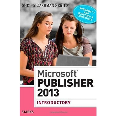 Microsoft Publisher 2013: Introductory (Shelly Cashman), New Book, (9781285167299)