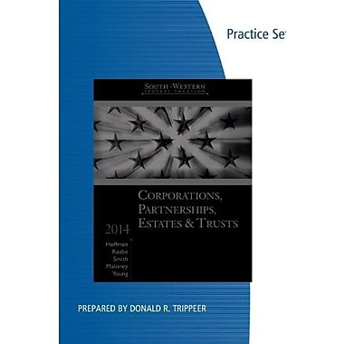 Practice Sets for South-Western Federal Taxation 2014: Corporations, Partnerships, Estates and Trusts, New Book, (9781285180649)