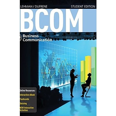 BCOM 6 (with CourseMate Printed Access Card) (New, Engaging Titles from 4ltr Press), Used Book, (9781285431642)