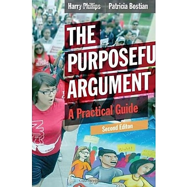 The Purposeful Argument: A Practical Guide, New Book, (9781285438054)