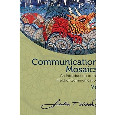 Bundle: Communication Mosaics: An Introduction to the Field of Communication, New Book, (9781285730073)