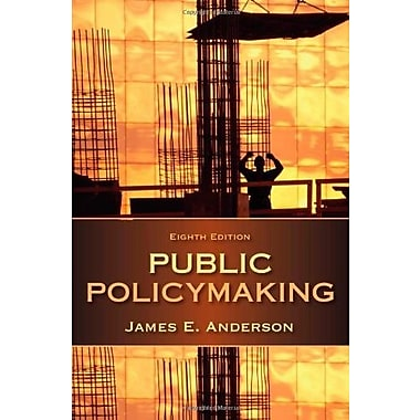 Public Policymaking, New Book, (9781285735283)