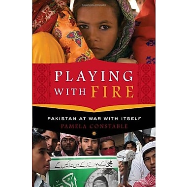 Playing with Fire: Pakistan at War with Itself, New Book, (9781400069118)