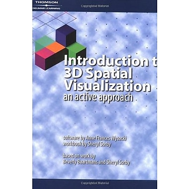 Introduction to 3D Spatial Visualization: An Active Approach (Book & CD), Used Book, (9781401813895)