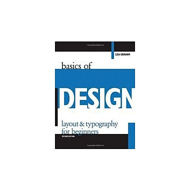 Basics of Design: Layout & Typography for Beginners, New Book, (9781401879525)