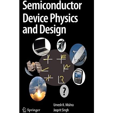 Semiconductor Device Physics and Design (Series on Integrated Circuits and Systems), New Book, (9781402064807)