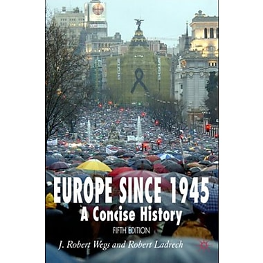 Europe since 1945: A Concise History DISTRIBUTION CANCELLED, New Book, (9781403917904)