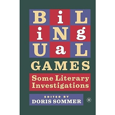 Bilingual Games: Some Literary Investigations, New Book, (9781403960122)