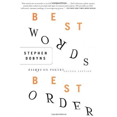 Best Words, Best Order, 2nd Edition: Essays on Poetry, New Book, (9781403961471)