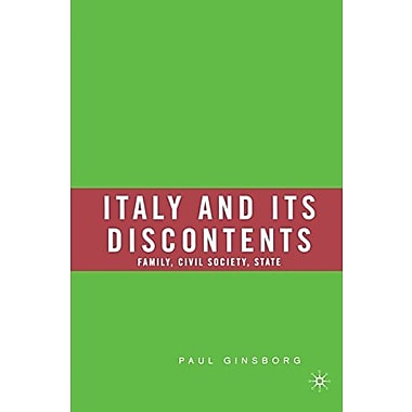 Italy and Its Discontents: Family, Civil Society, State, Used Book, (9781403973948)