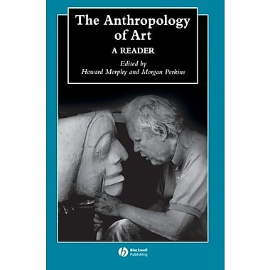 The Anthropology of Art: A Reader, New Book, (9781405105620)