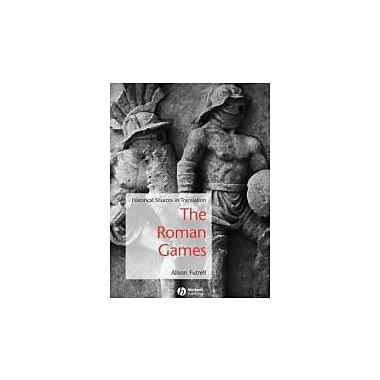 The Roman Games: A Sourcebook (Blackwell Sourcebooks in Ancient History), New Book, (9781405115698)