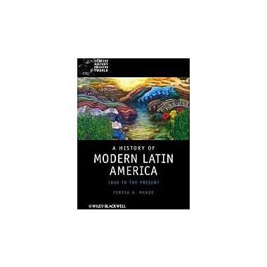 A History of Modern Latin America: 1800 to the Present, New Book, (9781405120517)