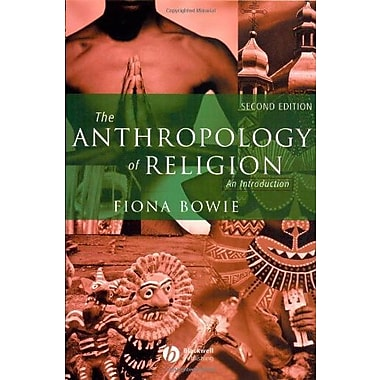 The Anthropology of Religion: An Introduction, New Book, (9781405121057)