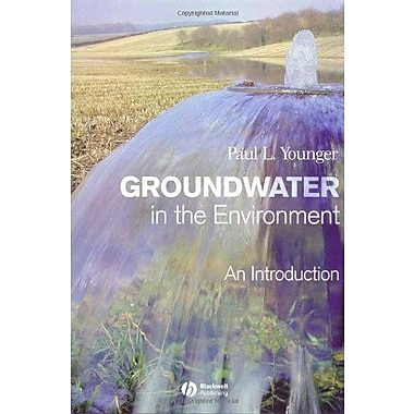 Groundwater in the Environment: An Introduction, New Book, (9781405121439)