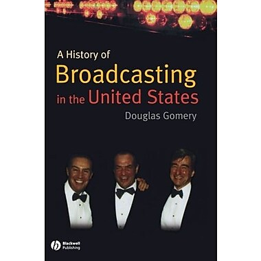A History of Broadcasting in the United States, New Book, (9781405122825)