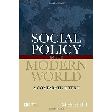 Social Policy in the Modern World: A Comparative Text, New Book, (9781405127240)
