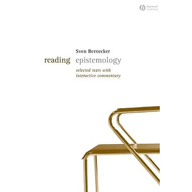 Reading Epistemology: Selected Texts with Interactive Commentary, New Book, (9781405127646)