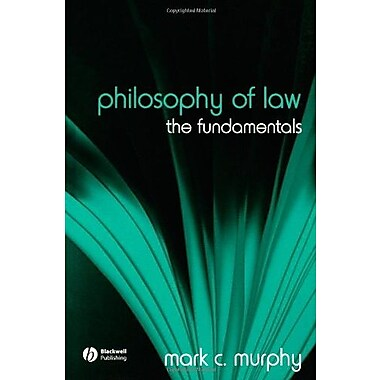 Philosophy of Law: The Fundamentals, New Book, (9781405129602)