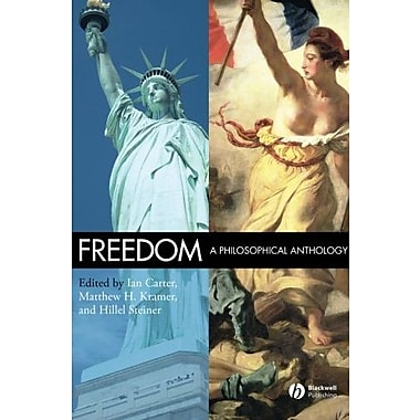 Freedom: A Philosophical Anthology, New Book, (9781405145046)