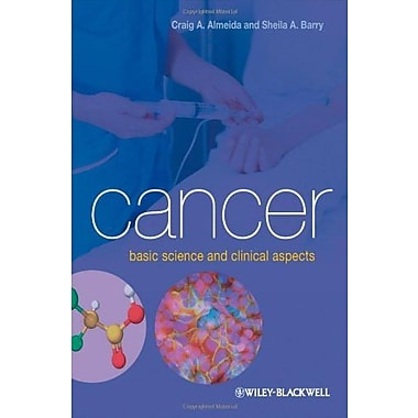 Cancer: Basic Science and Clinical Aspects, New Book, (9781405156066)