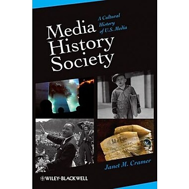 Media/History/Society: A Cultural History of U.S. Media, New Book, (9781405161206)