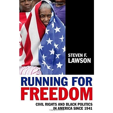 Running for Freedom: Civil Rights and Black Politics in America Since 1941, New Book, (9781405171267)
