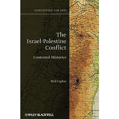 The Israel-Palestine Conflict: Contested Histories, Used Book, (9781405175388)