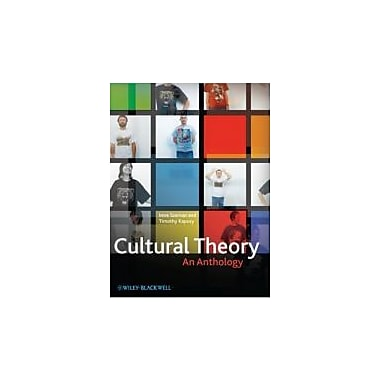 Cultural Theory: An Anthology, New Book, (9781405180825)