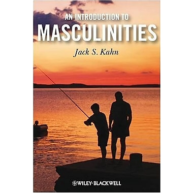 An Introduction to Masculinities, New Book, (9781405181785)