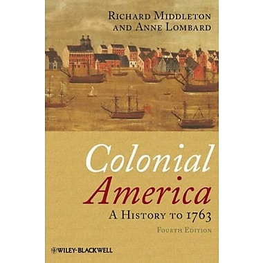 Colonial America: A History to 1763, Used Book, (9781405190046)