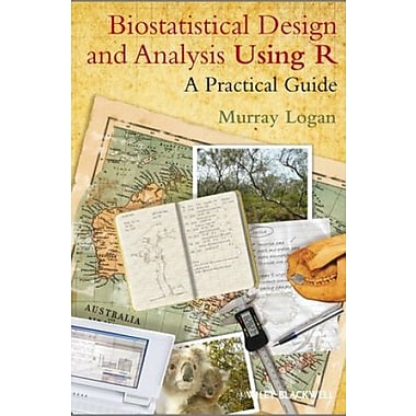 Biostatistical Design and Analysis Using R: A Practical Guide