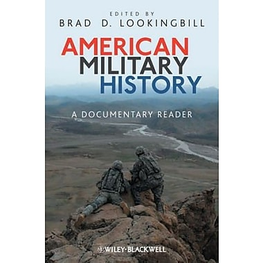 American Military History: A Documentary Reader, New Book, (9781405190510)