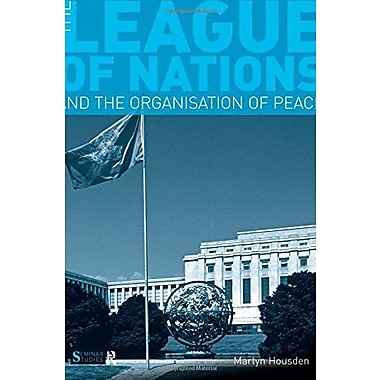 The League of Nations and the Organization of Peace (Seminar Studies), New Book, (9781408228241)