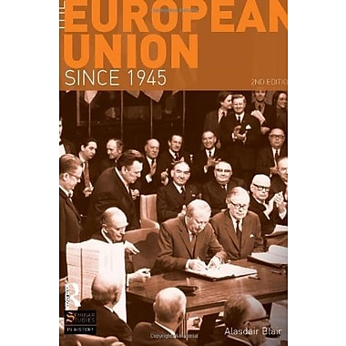 The European Union Since 1945 (Seminar Studies), Used Book, (9781408234525)