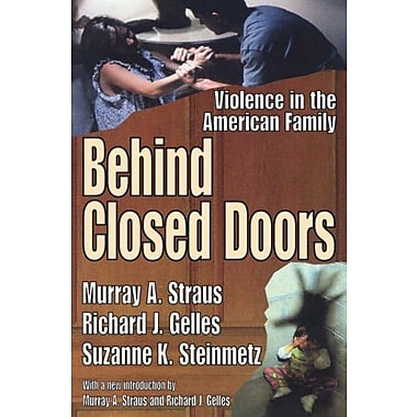 Behind Closed Doors: Violence in the American Family, Used Book, (9781412805919)