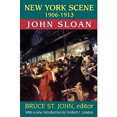 New York Scene: 1906-1913, New Book, (9781412842594)