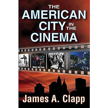 The American City in the Cinema, Used Book, (9781412851480)