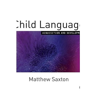 Child Language: Acquisition and Development, New Book, (9781412902328)