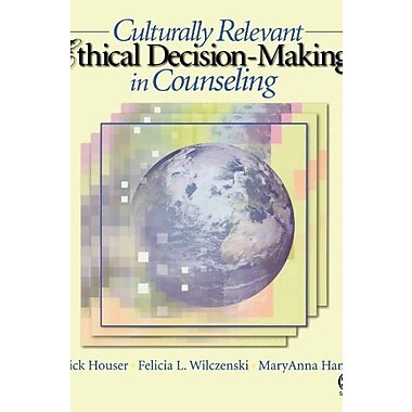 Culturally Relevant Ethical Decision-Making in Counseling, New Book, (9781412905879)